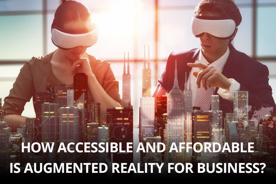 Augmented Reality is Accessible and Affordable