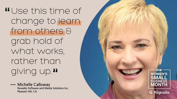 Image of Michelle Calloway, CEO of REVEALiO software and media solutions, along with a quote that says, use this time of change to learn from others and grab hold of what works rather than giving up