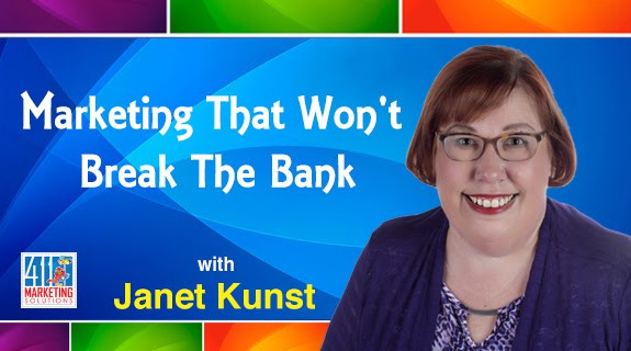 Marketing_That_Wont_Break_the_Bank_Interview-Janet-Kunst