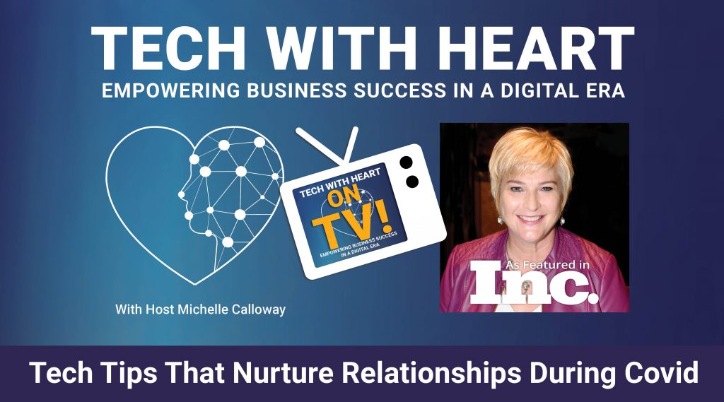 Michelle Calloway Tech Tips Nurture Relationships TWH Promo Graphic