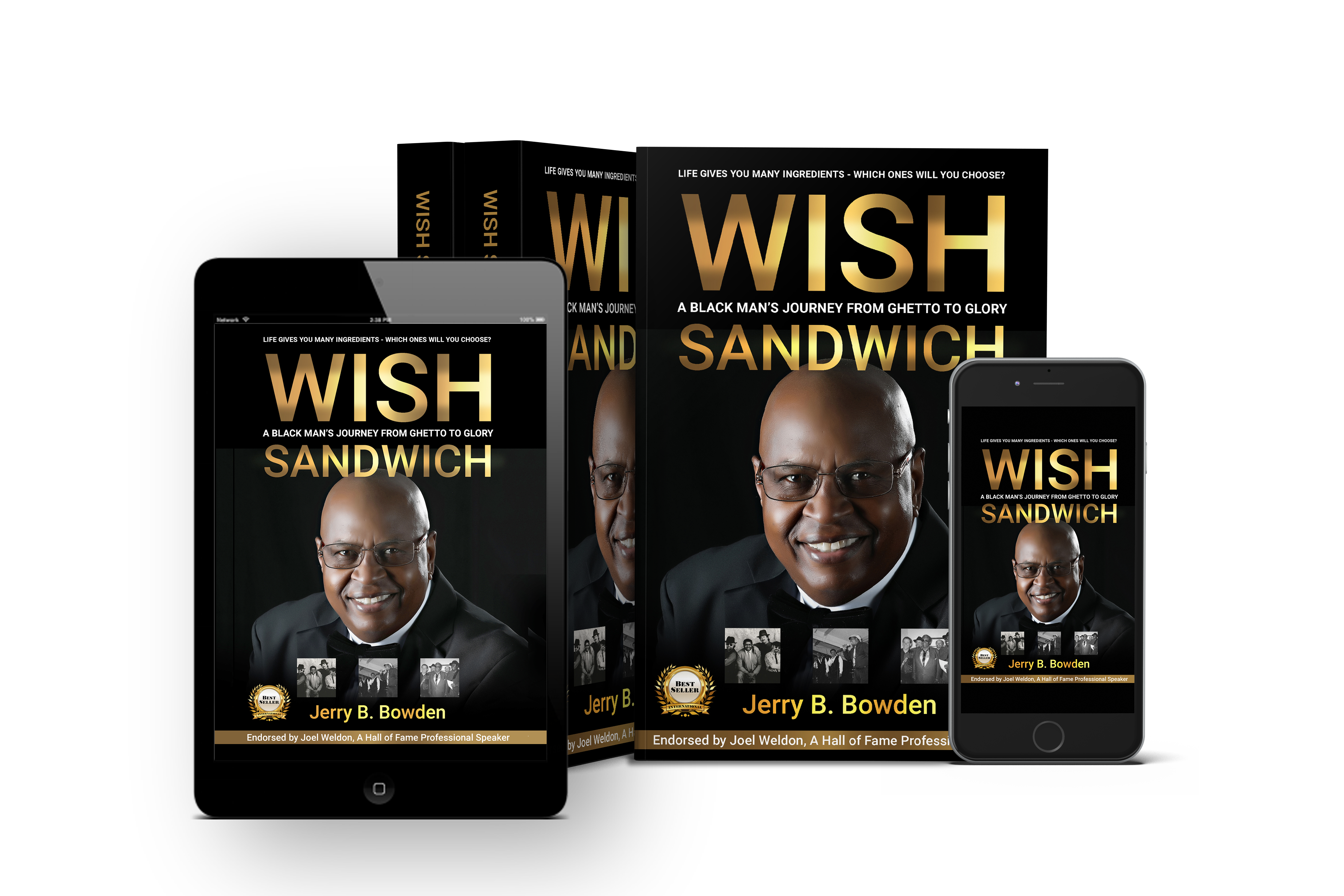 Wish Sandwich book about a black man's journey from ghetto to glory, by Jerry B. Bowden available in paperback or ebook